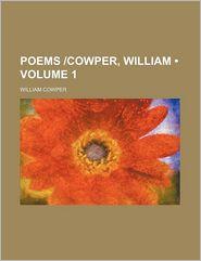 Poems cowper, William (Volume 1) - William Cowper