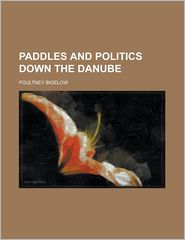 Paddles And Politics Down The Danube