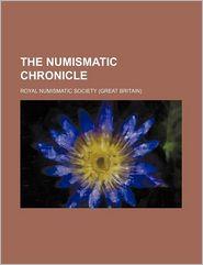 The Numismatic Chronicle (Volume 12) - Royal Numismatic Society