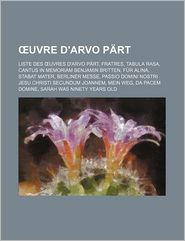 Uvre D'Arvo P Rt - Source Wikipedia, Livres Groupe (Editor)
