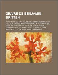 Uvre De Benjamin Britten - Livres Groupe (Editor)