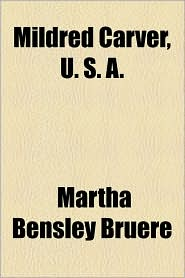 Mildred Carver, U. S. A. - Martha Bensley Bru Re