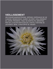 Vieillissement - Source Wikipedia, Livres Groupe (Editor)