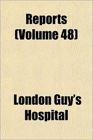 Reports - London Guy'S Hospital