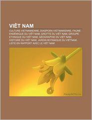 Vi T Nam - Source Wikipedia, Livres Groupe (Editor)