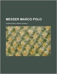 Messer Marco Polo