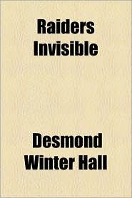 Raiders Invisible - Desmond Winter Hall