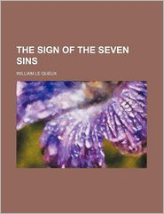 The Sign Of The Seven Sins - William Le Queux