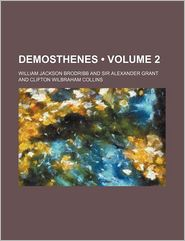 Demosthenes (Volume 2)