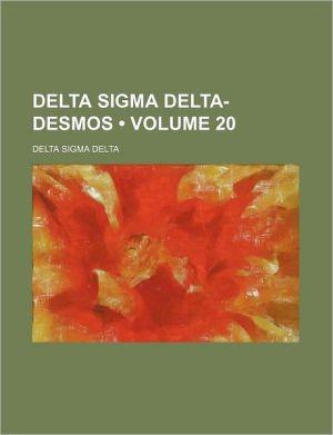 Delta Sigma Delta-Desmos (Volume 20) - Delta Sigma Delta