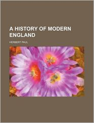A History of Modern England - Herbert Woodfield Paul