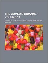 The Com Die Humaine (Volume 13) - Honore de Balzac