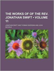The Works Of Of The Rev. Jonathan Swift (Volume 11) - Jonathan Swift