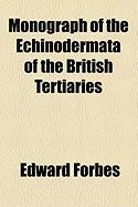 Monograph of the Echinodermata of the British Tertiaries