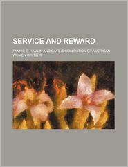 Service and Reward - Fannie E. Hamlin