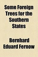 Some Foreign Trees for the Southern States