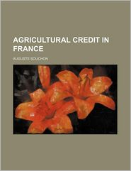 Agricultural Credit in France - Auguste Souchon
