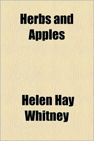 Herbs and Apples - Helen Hay Whitney