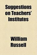 Suggestions on Teachers' Institutes