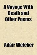 A Voyage with Death and Other Poems