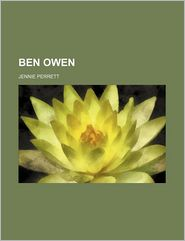 Ben Owen - Jennie Perrett