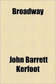 Broadway - John Barrett Kerfoot