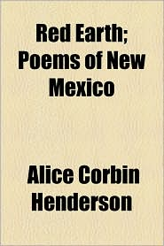 Red Earth; Poems of New Mexico