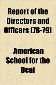 Report of the Directors and Officers (78-79) - American School for the Deaf