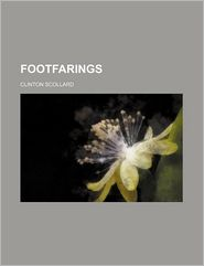 Footfarings - Clinton Scollard