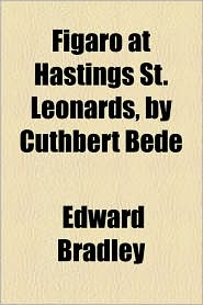 Figaro at Hastings St. Leonards, by Cuthbert Bede