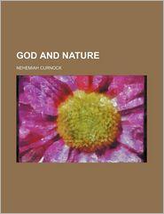 God and Nature - Nehemiah Curnock
