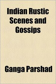Indian Rustic Scenes and Gossips - Ganga Parshad