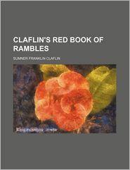 Claflin's Red Book of Rambles - Sumner F. Claflin