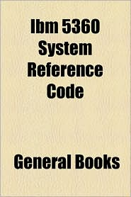 Ibm 5360 System Reference Code - General Books