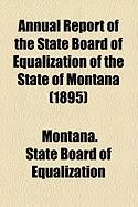 Annual Report of the State Board of Equalization of the State of Montana (1895)