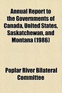 Annual Report to the Governments of Canada, United States, Saskatchewan, and Montana (1986)