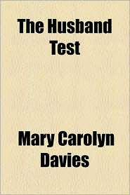 The Husband Test - Mary Carolyn Davies