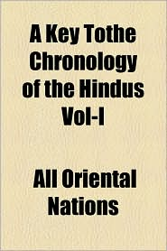 A Key Tothe Chronology Of The Hindus Vol-I - All Oriental Nations