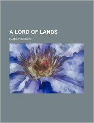 A Lord Of Lands - Ramsey Benson