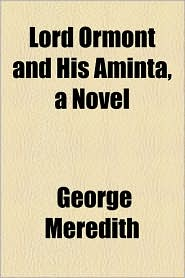 Lord Ormont and His Aminta, a Novel