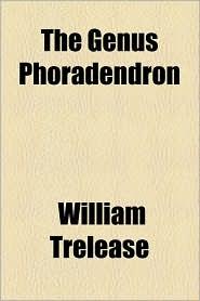 The Genus Phoradendron - William Trelease
