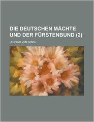 Die Deutschen Machte Und Der Furstenbund (2) - United States Bureau of the Census, Leopold Von Ranke