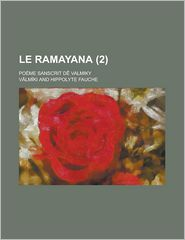 Le Ramayana; Poeme Sanscrit D Valmiky (2) - University Of Kansas, V. LM Ki
