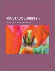 Nouveaux Lundis (1) - United States Administration, Charles Augustin Sainte-Beuve