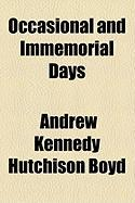 Occasional and Immemorial Days