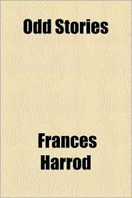 Odd Stories - Frances Harrod
