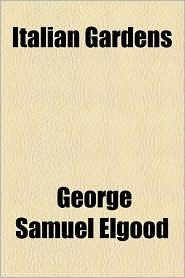 Italian Gardens - George Samuel Elgood
