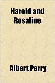 Harold and Rosaline - Albert Perry