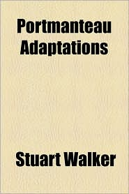 Portmanteau Adaptations - Stuart Walker