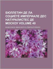 E E E Volume 40 - Charles James Mathews, Moskovskoe Obshchestvo Prirody